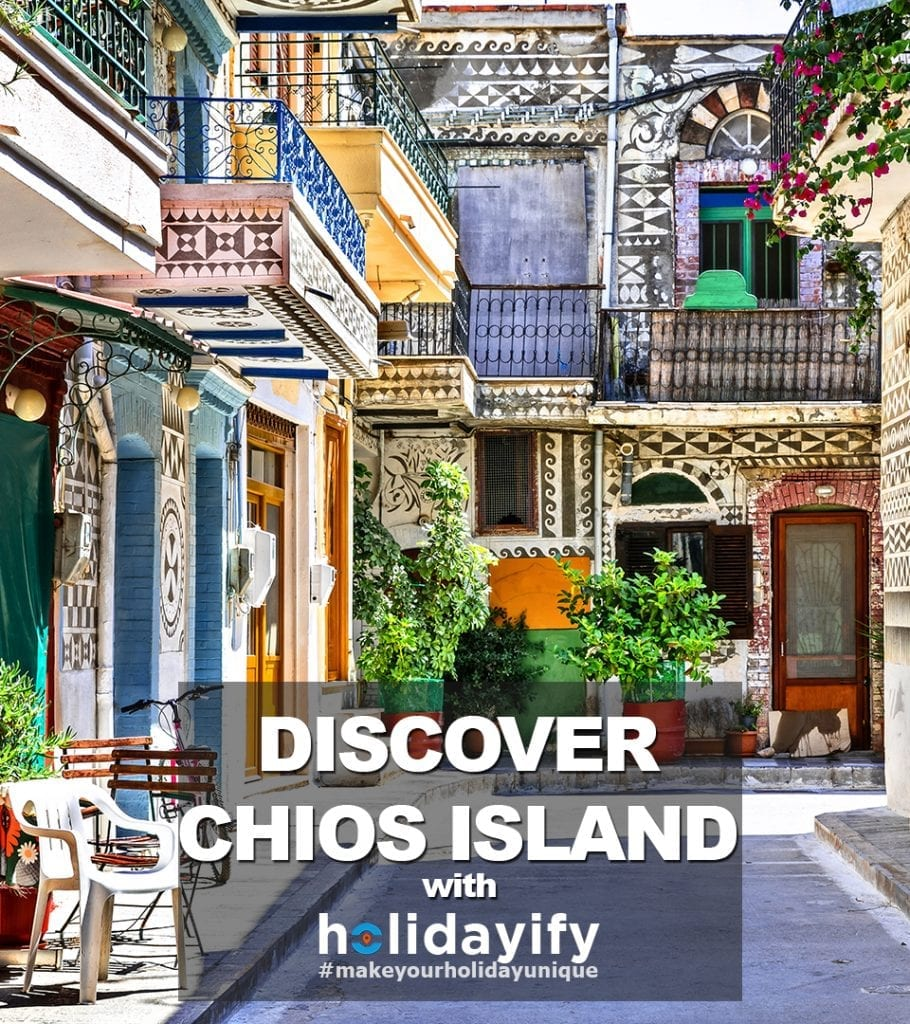 Discover Chios Island with Holidayify